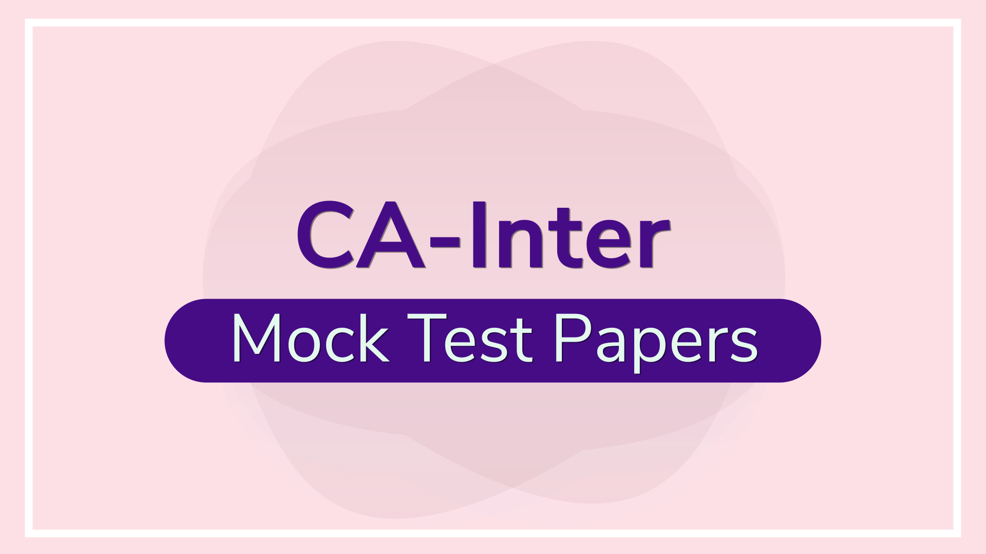 CA Inter Mock Tests Series