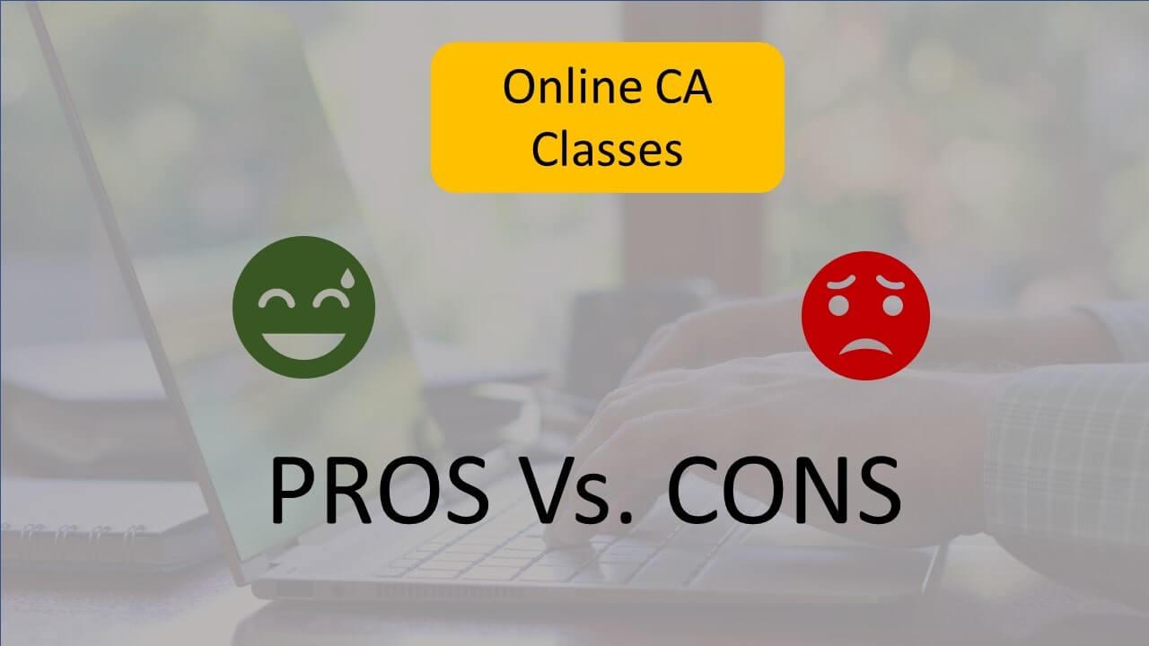 Online CA Classes - Pros & Cons