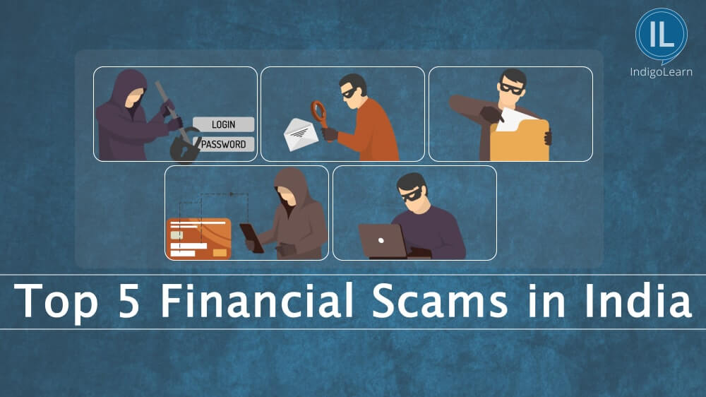 Top 5 Financial Scams in India